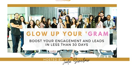 Glow up your 'gram: Turn your IG into a 24/7 Lead Generation System tickets