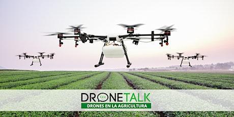 DroneTalk | Drones en la Agricultura y Desinfección tickets