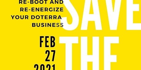 Re-boot and Re-energize Your doTERRA  Business tickets