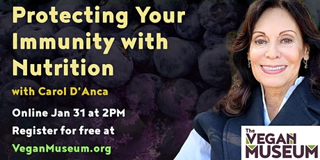 Protecting Your  Immunity with  Nutrition with Carol D'Anca tickets