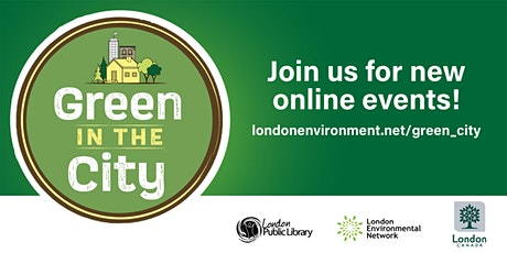 Green in the City: Developing London's Green Bin Program tickets