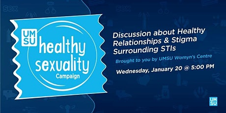 Discussion About Healthy Relationships and Stigma Surrounding STIs tickets