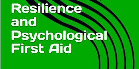 Resilience and Psychological First Aid Free Webinar 1/25, 1 pm Pacific time tickets