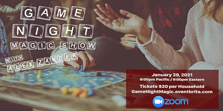 Game Night - Virtual Magic Show with Alex Zander tickets