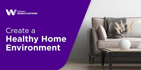 5 Tips to Creating a Healthy Home Environment tickets