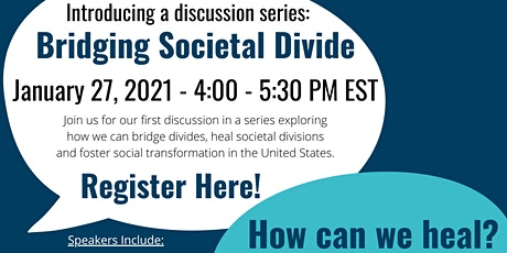 Bridging Social Divide: How Can We Heal? tickets