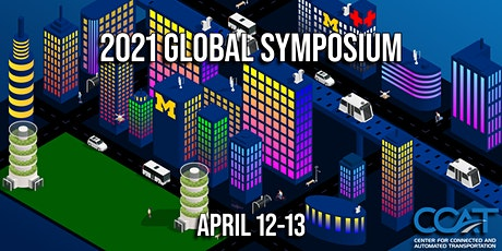 2021 Global Symposium on Connected & Automated Vehicles and Infrastructure tickets