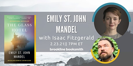 Emily St. John Mandel with Isaac Fitzgerald: The Glass Hotel tickets