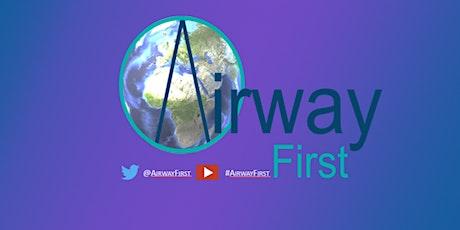 AirwayFirst - FREE Video Laryngoscopy  & Airway Management Course  CPD tickets