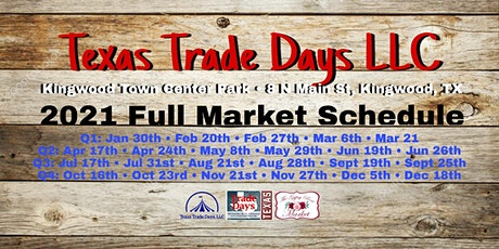 2021 Full Market Schedule | Texas Trade Days LLC tickets