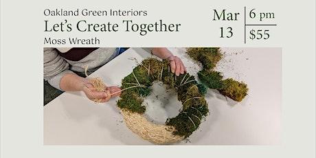 DIY Moss Wreath - March 13 tickets