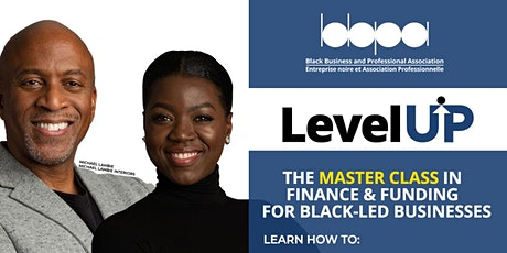 Level UP - The  Finance & Funding Masterclass for Black-led Businesses tickets