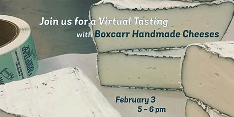 Virtual Tasting with Boxcarr Handmade Cheeses tickets