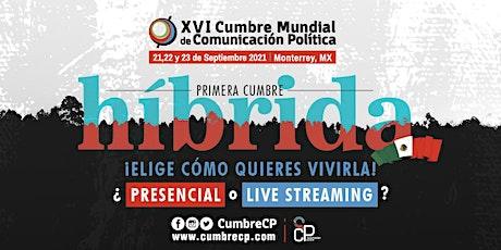 XVI Cumbre Mundial de Comunicación Política tickets
