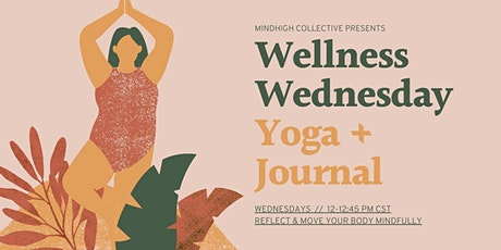 Virtual Wellness Wednesday: Yoga + Journal tickets