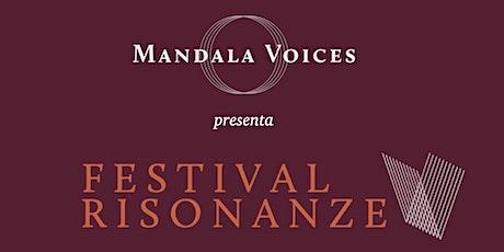 FESTIVAL RISONANZE - Live Streaming con Workshops & Bagno Sonoro biglietti