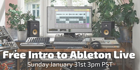 Free Intro to Ableton  Live (Beginners Friendly) tickets