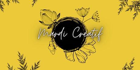 Mardi Créatif - Online - billets