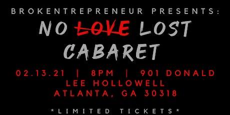 """Brokentrepreneur Presents: """"No Love Lost"""" tickets"""