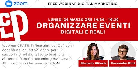 Organizzare eventi (digitali e reali) | Webinar Gratuiti Digital Marketing biglietti