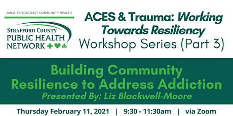 Building Community Resilience to Address Addiction tickets
