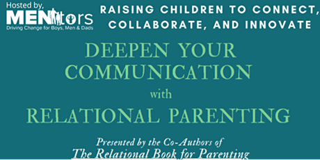 DEEPEN YOUR COMMUNICATION with RELATIONAL PARENTING tickets
