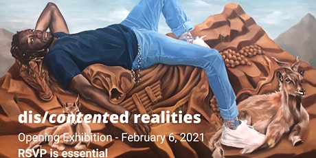 Exhibition Opening: Dis/Contented Realities  (Pick your time!) tickets