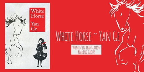 Women in Translation: White Horse tickets