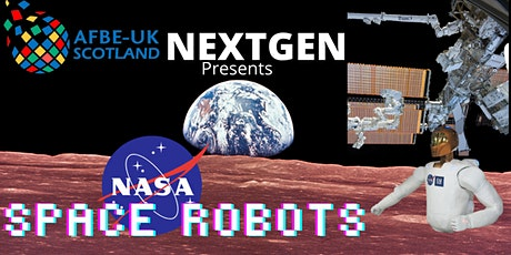 NASA SPACE ROBOTS - The role of Robots and Astronauts working in Space tickets