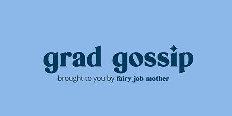 Fairy Job Mothers ' Grad Gossip' January Edition tickets