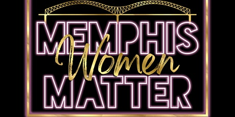 Memphis Women Matter tickets