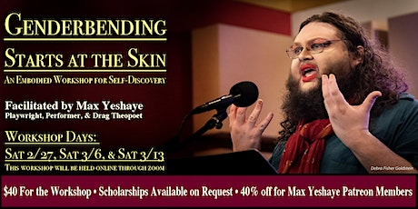 Genderbending Starts At The Skin: An Embodied Workshop for Self Discovery tickets