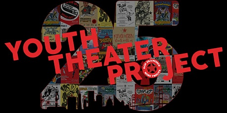 Youth Theater Project 25th Anniversary Celebration tickets