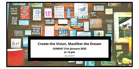 Create the Vision, Manifest the Dream tickets