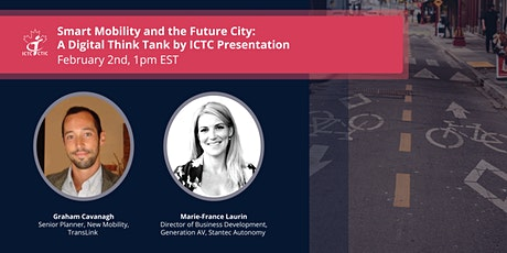 Smart Mobility & the Future City: A Digital Think Tank by ICTC Presentation tickets