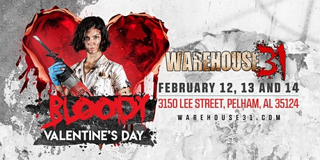 Bloody Valentine Haunted House - Warehouse31 - 2021 tickets