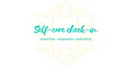Self-care Check-in: Connecting with compassion tickets