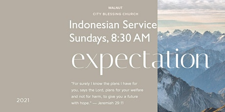 City Blessing Church of Walnut ~ 8:30AM Indonesian Service tickets