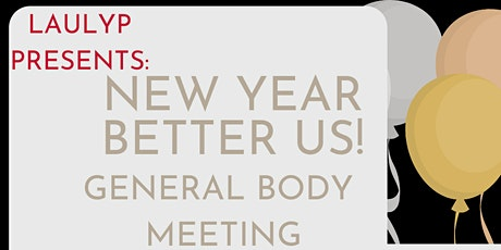New Year, Better Us General Body Meeting tickets