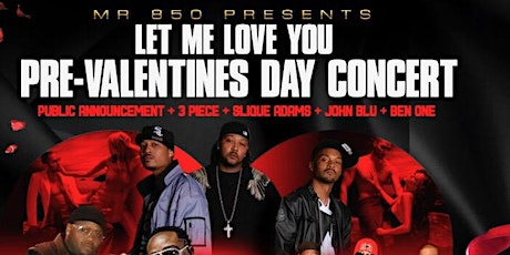 """Let Me Love You"" Pre-Valentine's Day Concert tickets"