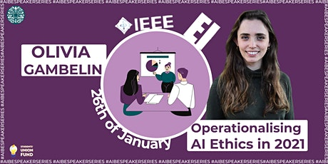 Operationalizing AI Ethics in 2021 tickets