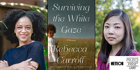 P&P Live! Rebecca Carroll | SURVIVING THE WHITE GAZE with Nicole Chung tickets