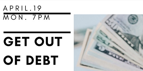 GET OUT OF DEBT &  STAY OUT OF DEBT tickets