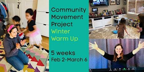 Winter Warm Up: Weekly CREATIVE MOVEMENT (K-2) tickets