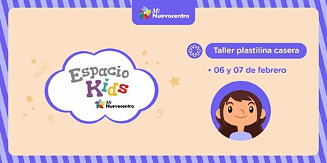 Espacio Kids - Taller de plastilina casera entradas