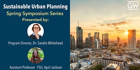 Sustainable Urban Planning Spring Symposium  with April Jackson tickets
