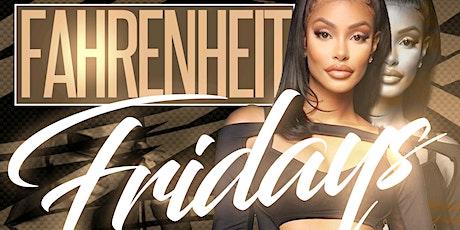 Fahrenheit Fridays at Lyfe Nightclub tickets