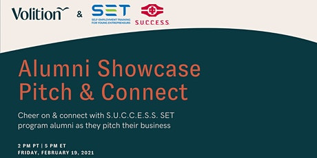 S.U.C.C.E.S.S. SET & Volition present Alumni Showcase Pitch & Connect tickets