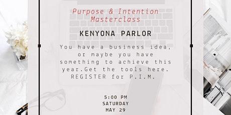 Purpose & Intention Masterclass tickets