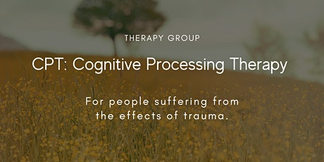 Cognitive Processing Therapy for people suffering from truama tickets